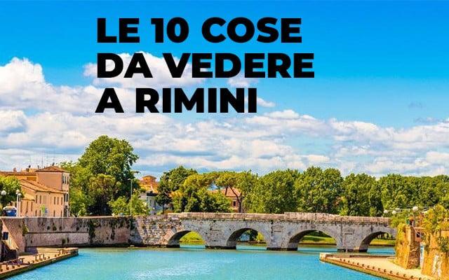10 Cose da Vedere a Rimini